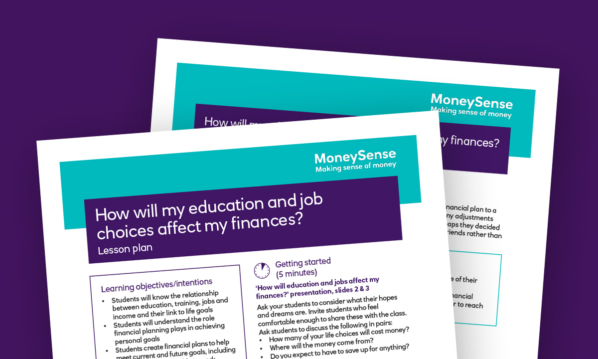 Lesson plan for How will my education and job choices affect my finances?