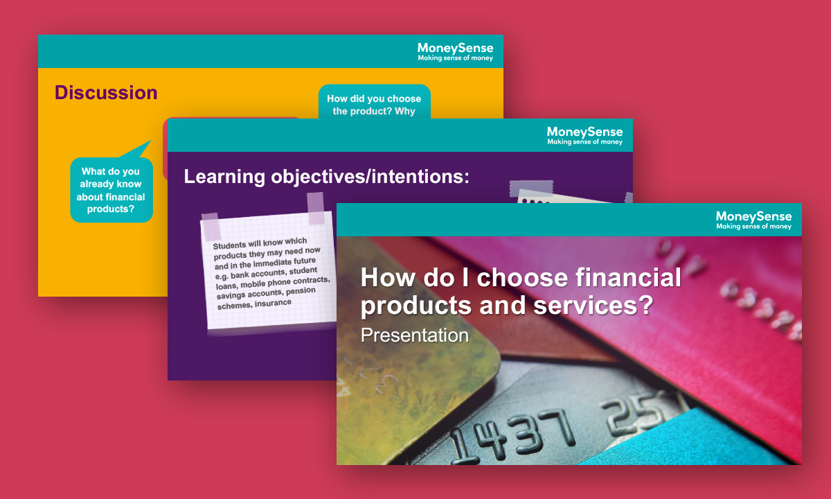 Presentation for How do I choose financial products and services?