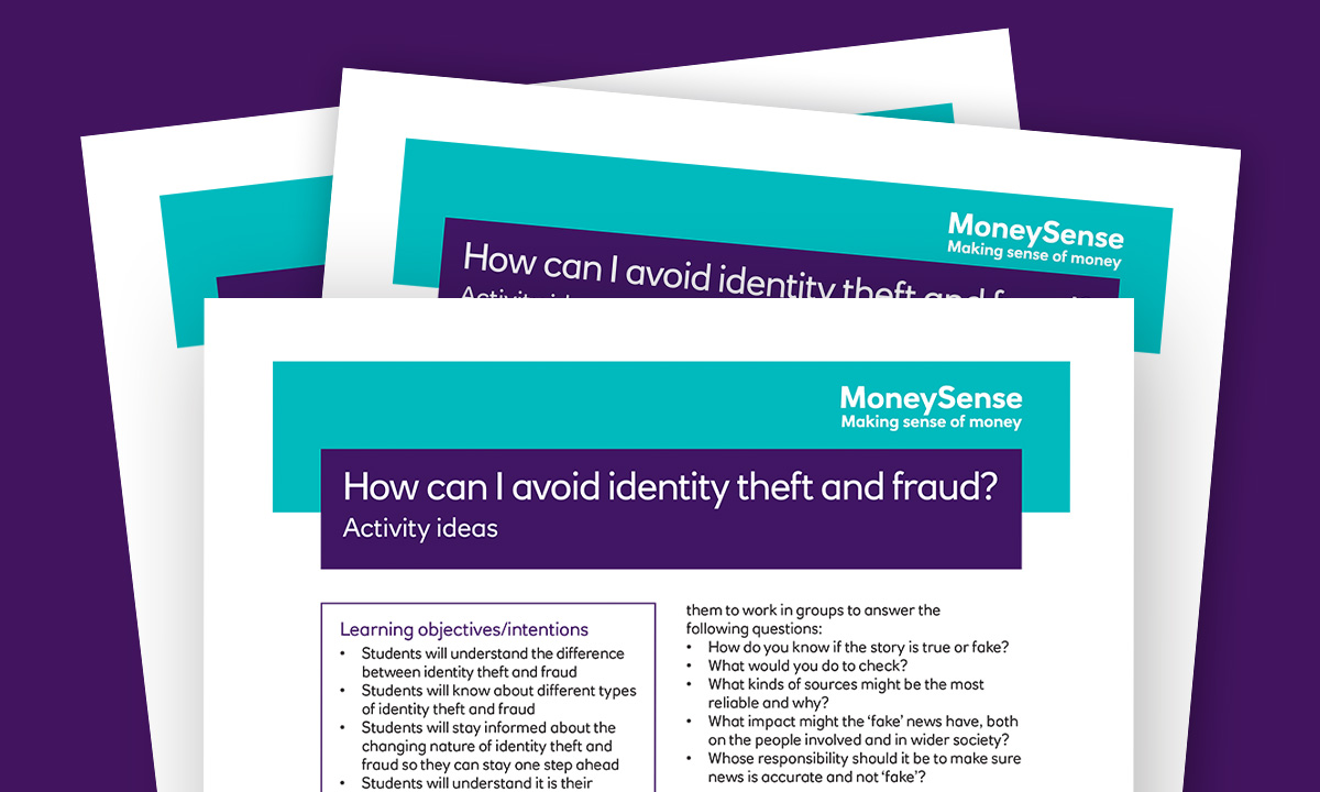 Activity ideas for How can I avoid identity theft and fraud?